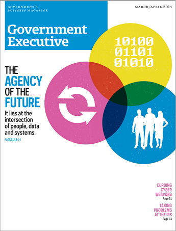 Government Executive : Vol. 46 No. 2 (March/April 2014)  Magazine Cover