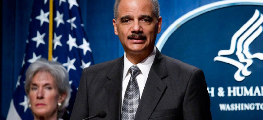 """Attorney General Eric Holder said the """"takedown underscores the fact that federal efforts to combat health care fraud have never been more strategic, more comprehensive or more effective."""""""