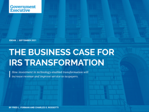The Business Case for IRS Transformation