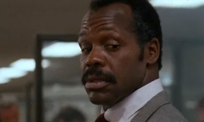 Danny Glover in the first Lethal Weapon movie.