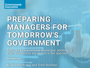Preparing Managers for Tomorrow's Government