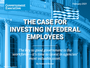 The Case for Investing in Federal Employees