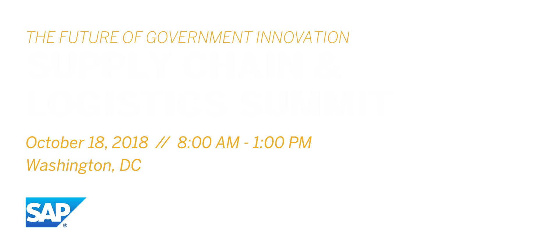 SAP Future of Government Innovation: Supply Chain and Logistics Summit